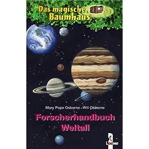 Das magische Baumhaus. Forscherhandbuch Weltall