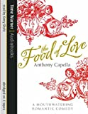 Anthony Capella The Food of Love