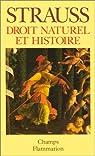Droit naturel et histoire par Strauss
