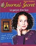 echange, troc Béatrice Nicodème - Journal secret, tome 4 : Le Garcon d'en face