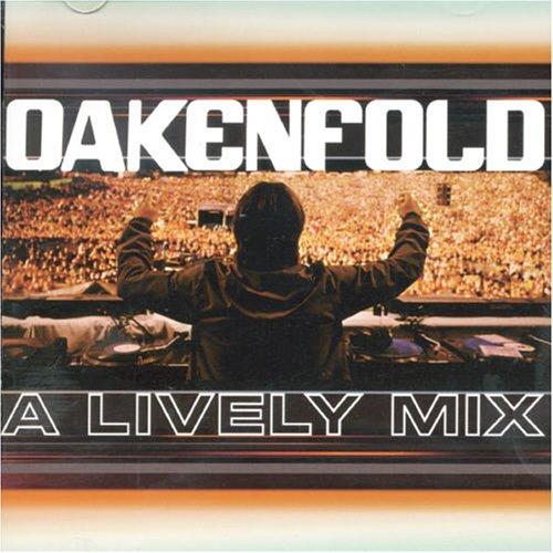Paul Oakenfold - Lively Mix - Zortam Music