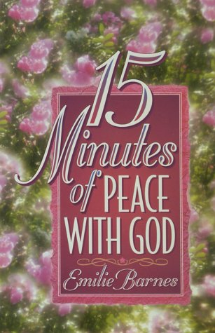 15 Minutes of Peace With God, Barnes,Emilie