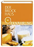 Der Brockhaus Ernhrung. Gesund essen, bewusst leben