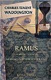 echange, troc Charles Tzaunt Waddington - Ramus (Pierre de la Ramée): Sa vie, ses écrits et ses opinions