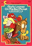img - for Maria Looney on the Red Planet book / textbook / text book