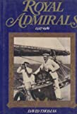 Royal Admirals, 1327-1981 (023397427X) by Thomas, David