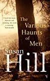 The Various Haunts Of Men: A Simon Serrailler Novel Susan Hill