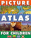 Picture Atlas for Children (0749744022) by Gorton, Julia