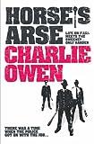Charlie Owen Horse's Arse