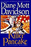 Killer Pancake (Goldy Culinary Mysteries) (0553095889) by Davidson, Diane Mott