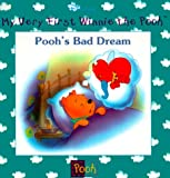 Pooh's Bad Dream (My Very First Winnie the Pooh) (0786843772) by Kathleen W. Zoehfeld