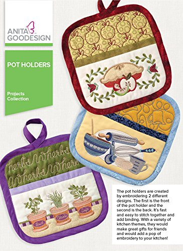 New Anita Goodesign Embroidery Designs - Pot Holders