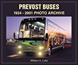 William A. Luke Prevost Buses 1924-2002 (Photo Archives)