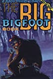 The Big Bigfoot Book