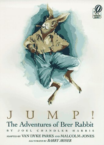 Jump!: The Adventures of Brer Rabbit (Books for Young Readers)