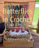 img - for Butterflies in Crochet book / textbook / text book
