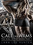 Call to Arms (The Girl In The Arena Book 1)
