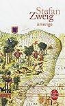 Amérigo par Zweig ()