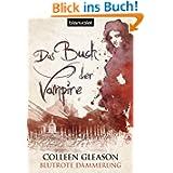 Blutrote Dämmerung: Das Buch der Vampire