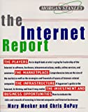 Morgan Stanley the Internet Report (0887308260) by Mary Meeker