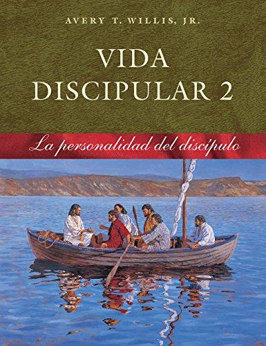 Vida Discipular 2: La Personalidad del Discipulo: MasterLife 2: Disciple's Personality  [Willis Jr., Avery T.] (Tapa Blanda)