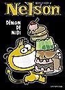 Nelson, Tome 4 : Démon de midi