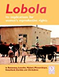 img - for Lobola: It's Implications for Women's Reproductive Rights book / textbook / text book