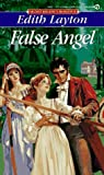 False Angel (Regency Romance) (0451138562) by Layton, Edith