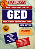 Barron's How to Prepare for the Ged: High School Equivalency Exam (Barron's How to Prepare for the Ged High School Equivalency Exam (Book Only)) (0764104330) by Brownstein, Samuel C.