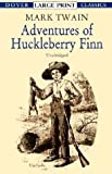 Adventures of Huckleberry Finn (Dover Large Print Classics)