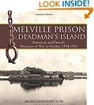 Melville Prison and Deadman's Island:...