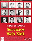 img - for Servicios Web XML/ XML Web Services (Spanish Edition) book / textbook / text book