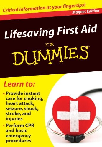 Lifesaving First Aid for Dummies: Critical Information at Your Fingertips!