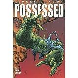 Savage Dragon Volume 4: Possessed (Savage Dragon (Unnumbered)) (v. 4) (158240089X) by Larsen, Erik
