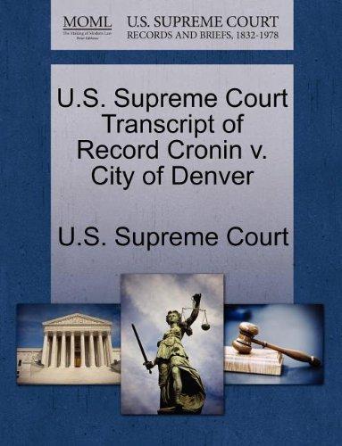 U.S. Supreme Court Transcript of Record Cronin v. City of Denver