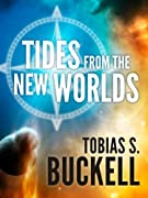 Tides From The New Worlds by Tobias S. Buckell cover image