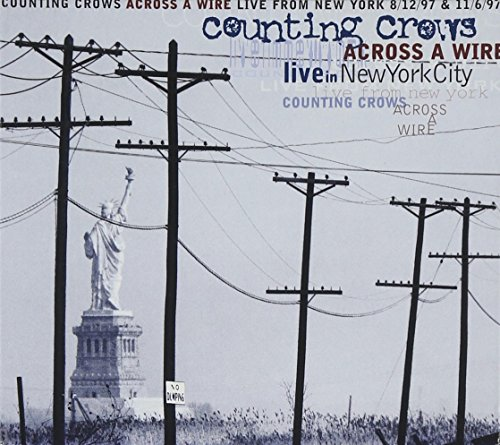 Counting Crows - Across a Wire (Live In New York) - Zortam Music