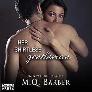 Her Shirtless Gentleman Audiobook