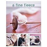 A Fine Fleece: Knitting with Handspun Yarns ~ Lisa Lloyd