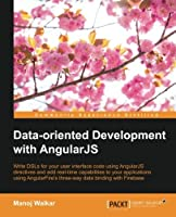 Data-oriented Development with Angularjs Front Cover