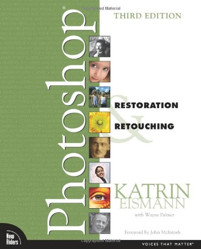 Adobe Photoshop Restoration & Retouching (3rd Edition)
