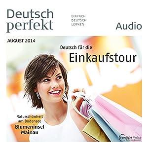 Deutsch perfekt Audio - Deutsch für die Einkaufstour. 8/2014 Audiobook