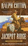 Jackpot Ridge (Ralph Cotton Western Series) (0451210026) by Cotton, Ralph