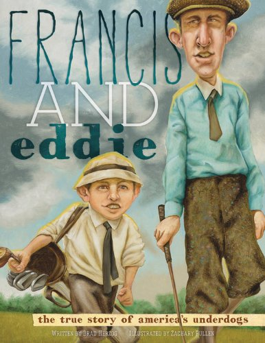 Francis and Eddie: The True Story of America's Underdogs PDF