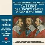 La France de l'Ancien Régime (Histoire de France 4)   Jean-Marie Le Gall