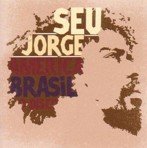 America brasil o disco | Jorge, Seu - Chant