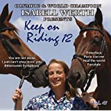 "Keep on Riding 12 - Musik zum Reiten -K�rmusik instrumentalvon ""Richard Rossbach"""