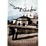 The Long Shadow ~ Loretta Proctor