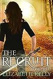 The Recruit: Book Three