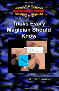 Tricks Every Magician Should Know